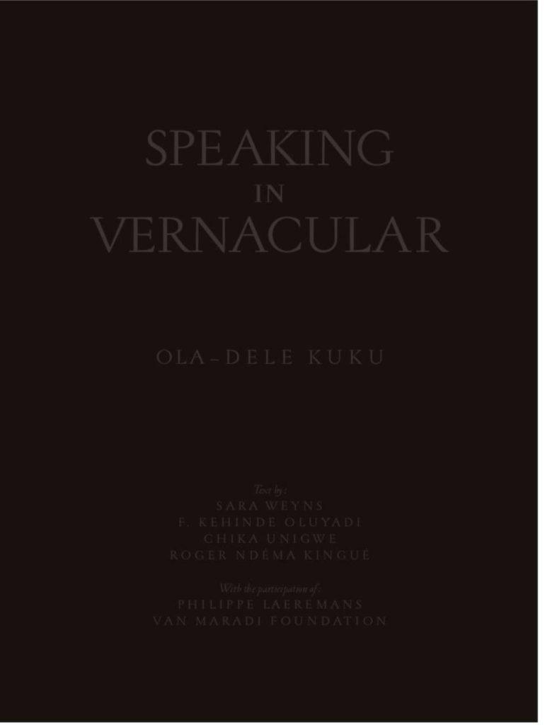 Speaking in Vernacular by Ola-Dele Kuku